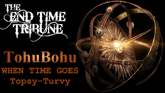 Tohubohu - When Time Goes Topsy-Turvy