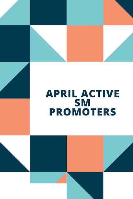 April Active SM Promoters