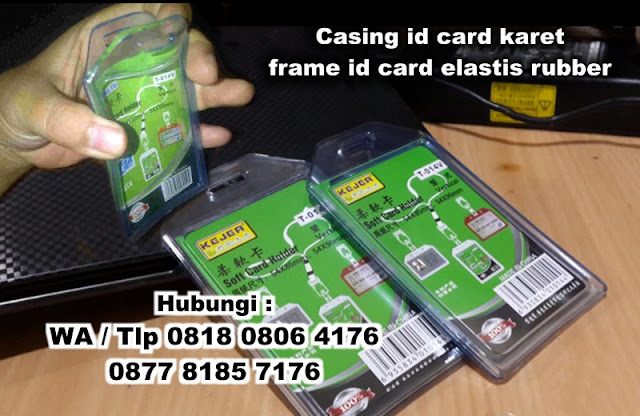 Casing id card karet, Frame id card rubber, Casing Id Card (Holder), card holder karet 1 kartu