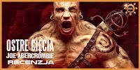 http://www.mechaniczna-kulturacja.pl/2016/07/joe-abercrombie-ostre-ciecia-recenzja.html