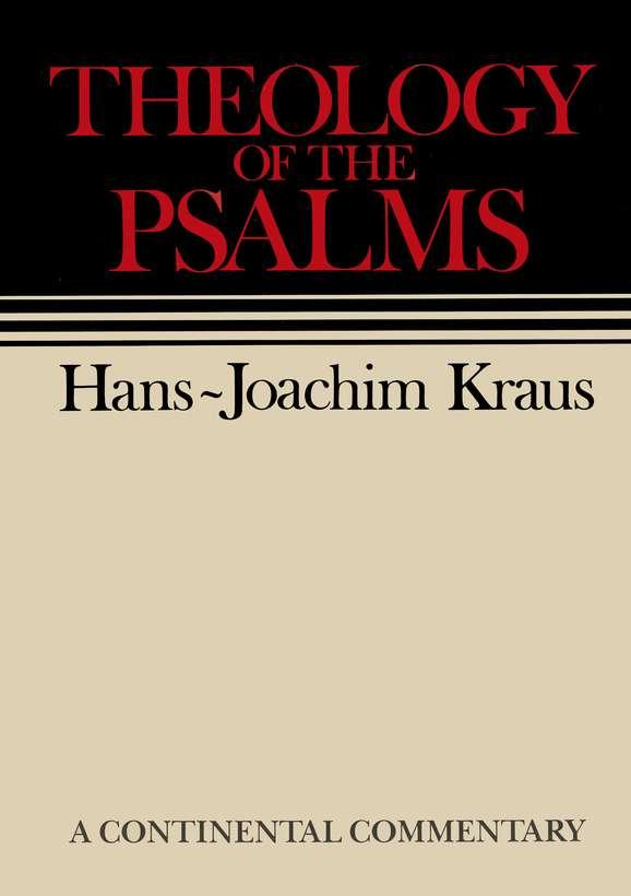 Hans-Joachim Kraus-Theology Of The Psalms-