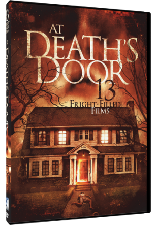 DVD Review - At Death's Door: 13 Fright-Filled Films