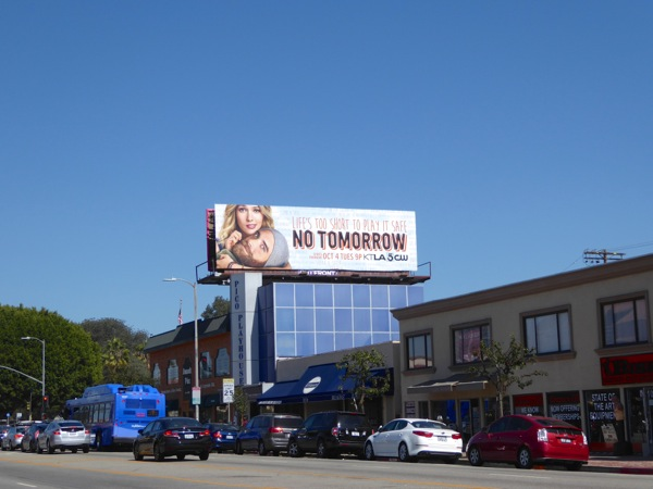 No Tomorrow series launch billboard