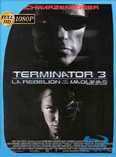 Terminator 3 (2003) HD [1080p] latino[GoogleDrive]DizonHD
