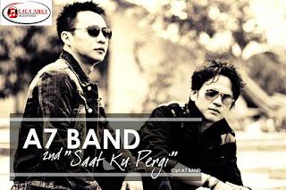 CITISFM-empersembahkan single ke 2 dari band pendatang baru di industri musik SAAT KU PERGI oleh A7 BAND