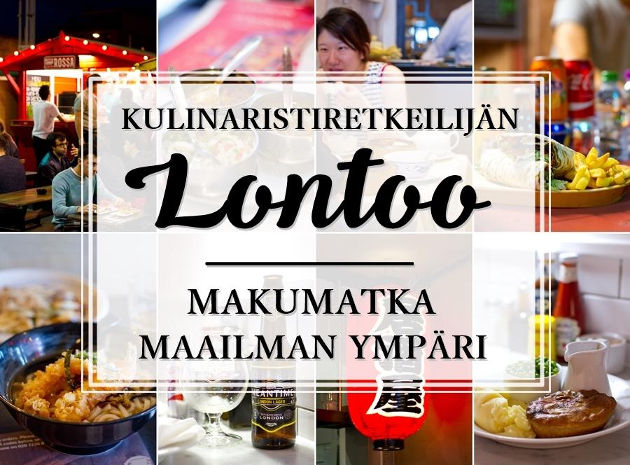 Vinkit Lontoon etnisiin ravintoloihin_Andalusian auringossa_ruokablogi_matkablogi