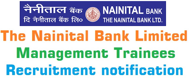The Nainital Bank Limited,Management Trainees,Recruitment