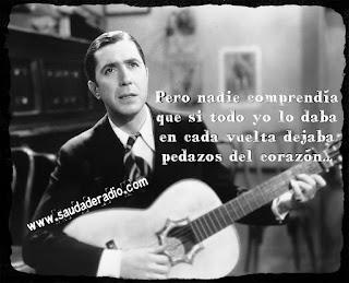 """""""Pero nadie comprendía que, si todo yo lo daba en cada vuelta dejaba pedazos de corazón."""" Carlos Gardel"""