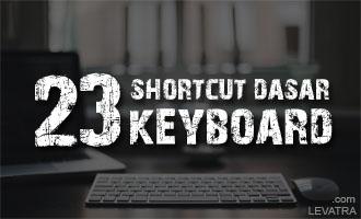 23 Shortcut Dasar Keyboard Windows yang Wajib Kamu Ketahui