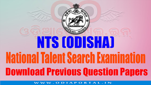 National Talent Search Test conducted by SCERT, Odisha every year to pick scholar students from different parts of Odisha., Odisha National Talent Search 2017-18 (Class - X - SMS - Paper-I (A))  PDF Question Papers Download