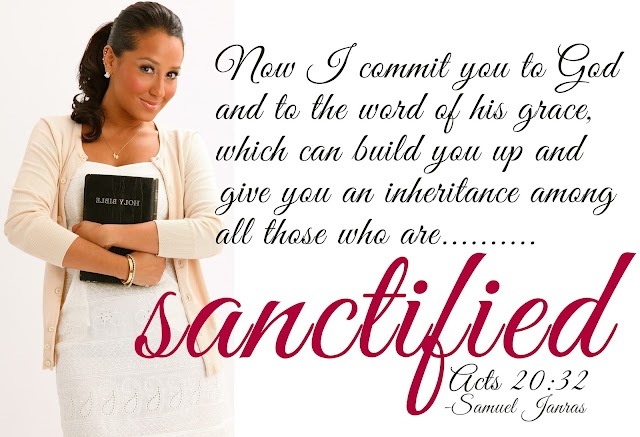 Sanctified Bible Quotes and Bible Verses