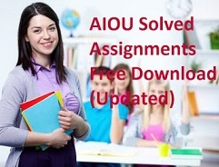 AIOU Solved Assignments Free Download (Updated)