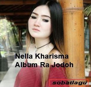 Lagu Terbaru Nella Kharisma Mp3 Album Ra Jodo Lengkap Full Rar,Dangdut Koplo, Nella Kharisma,