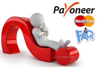 Những câu hỏi thường gặp khi sử dụng, đăng ký Payoneer | Phần 1