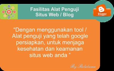 alat penguji blog dari google
