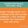 Cara mudah menggunakan tool dari google