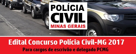 Edital Concurso Polícia Civil-MG 2017: em Breve!