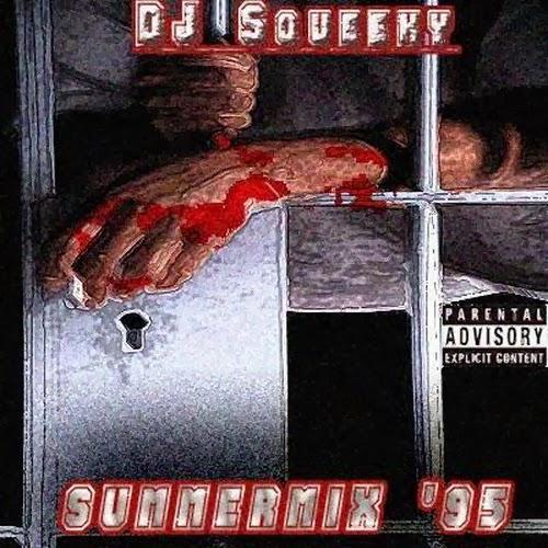 http://4.bp.blogspot.com/-QpuQH3frpEI/UkXVFqykjRI/AAAAAAAAAIc/y1NQNlK89qY/s1600/DJ+Squeeky+-+Summa+Mix+95.jpg