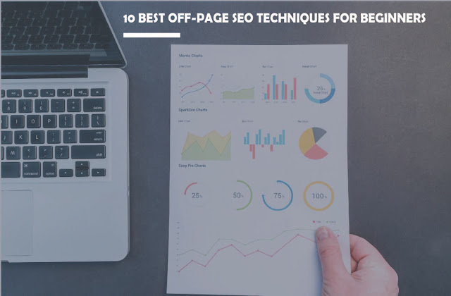 10 MUST KNOW OFF-PAGE SEO TECHNIQUES FOR BEGINNERS