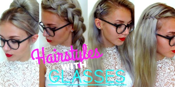 5 Awesome Easy Hairstyles for Girls with Glasses! - The HairCut Web