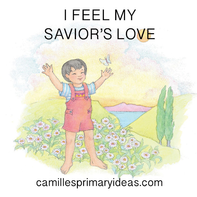 I Always Like To Add In One Song That Our Primary Will Sing Using Simplified Asl For Program Thought Feel My Savior S Love Would Be A Great