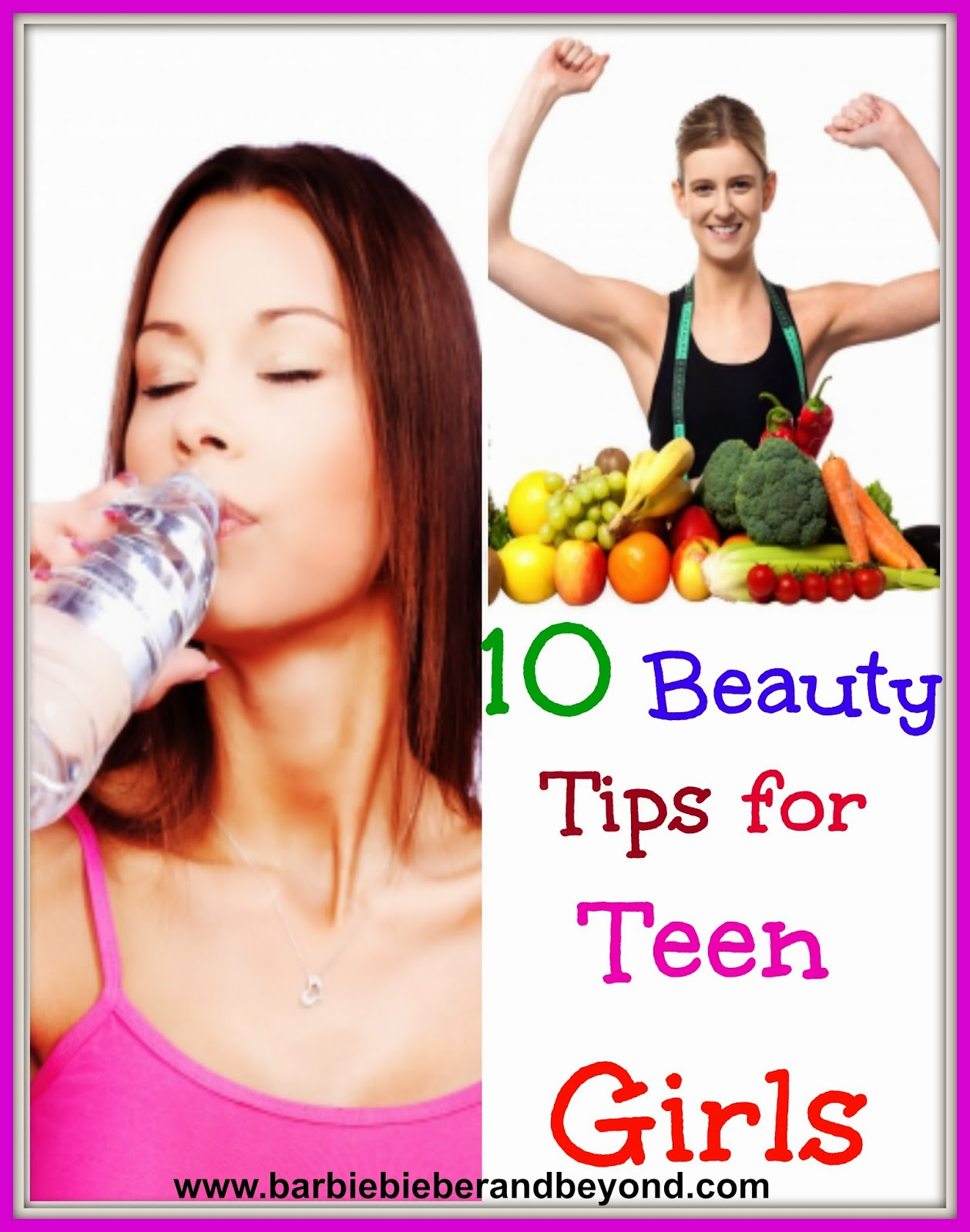 10 Beauty Tips for Teen Girls - Barbie Bieber and Beyond
