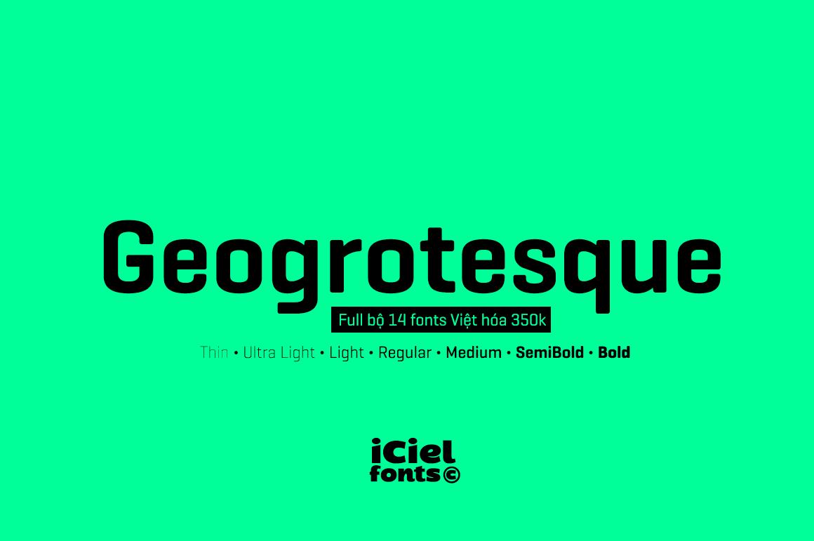 Việt Font : [Sans-serif] Geogrotesque Việt hóa