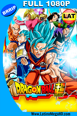 Dragon Ball Super (2015) Temporada Completa Latino FULL HD 1080P - 2015