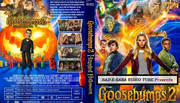 BAD-E-SABA Presents - Goosebumps 2 Haunted Halloween 2018 Movie Watch In HD