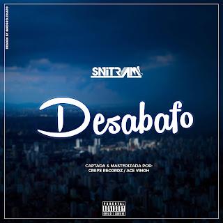 BAIXAR MP3 || Snitram - Desabafo || 2019