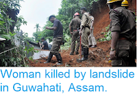http://sciencythoughts.blogspot.com/2016/07/woman-killed-by-landslide-in-guwahati.html