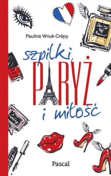 Szpilki, Paryż i miłość, recenzja, ArtMagda, Pascal