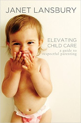 Elevating Child Care by Janet Lansbury