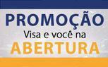 Promoção Visa e Você na Abertura www.visaevocenaabertura.com.br