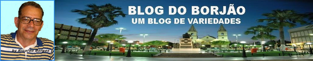 BLOG DO BORJÃO