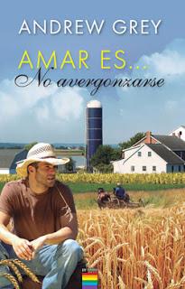 """""""AMAR ES... NO AVERGONZARSE"""" POR ANDREW GREY"""