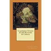 La próspera fortuna de don Bernardo de Cabrera