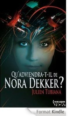 http://lesreinesdelanuit.blogspot.fr/2014/06/quadviendra-t-il-de-nora-dekker-de.html