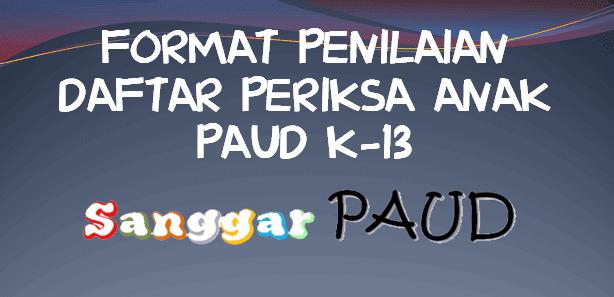 Format Penilaian Bulanan Anak Kurikulum 2013 PAUD