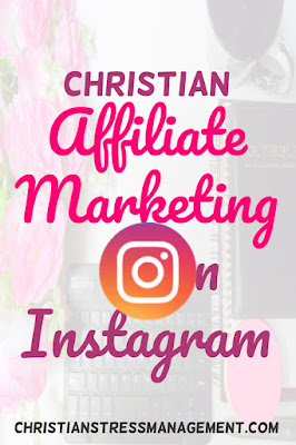 Christian affiliate marketing on Instagram