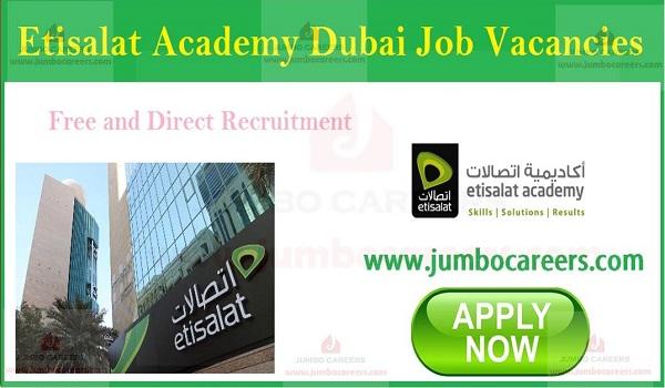 Various Job Vacancies at Etisalat Academy Dubai, Etisalat UAE Latest Job Vacancies,