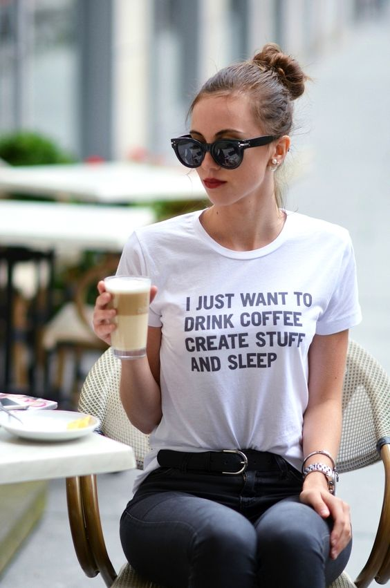 "Barbora Fashion In My Soul ""I Just Want to Drink Coffee Create Stuff And Sleep"" Slogan T-shirt"