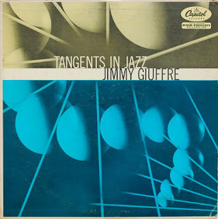 Jimmy Giuffre, Tangents in Jazz