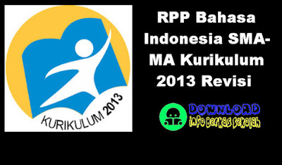 RPP Bahasa Indonesia SMA-MA Kurikulum 2013 Revisi Kelas 10 dan 11