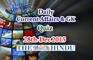 Current Affairs Quiz-28th December- 2015