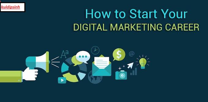 How To Starts Digital Marketing Career?