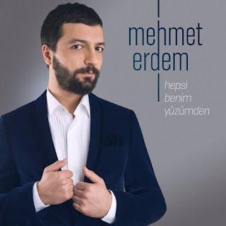 Mehmet Erdem Feat.Mehmet Akdoğan - Hepsi Benim Yüzümden