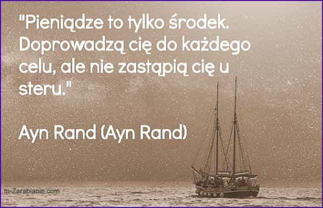 Ayn Rand, cytaty o pieniądzach.
