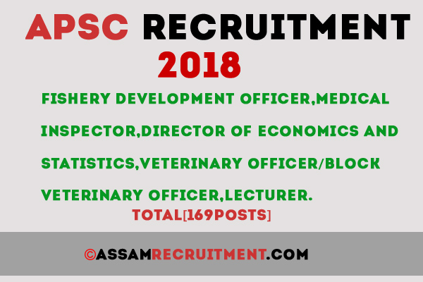 Assam public service commissionapsc recruitment 2018 fishery assam public service commission invites application from indian citizens as defined in articles 5 to 8 of the constitution of india for the under mentioned stopboris Image collections