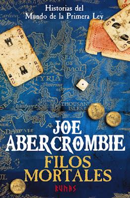 OFF TOPIC : LIBRO - Filos Mortales  Joe Abercrombie (Alianza Runas - 17 Noviembre 2016)   NOVELA FANTASIA  Historias del Mundo de La Primera Ley  Comprar en Amazon España